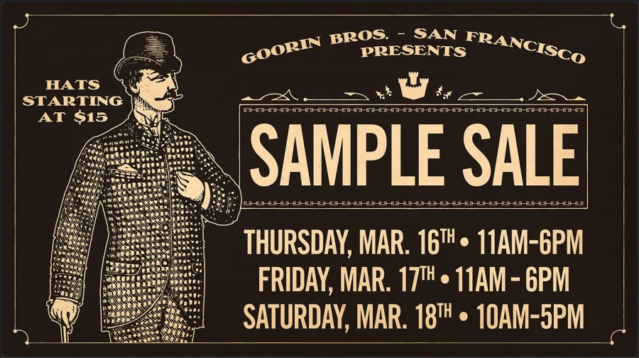 Goorin Bros Sample Sale -- Sample sale in San Francisco